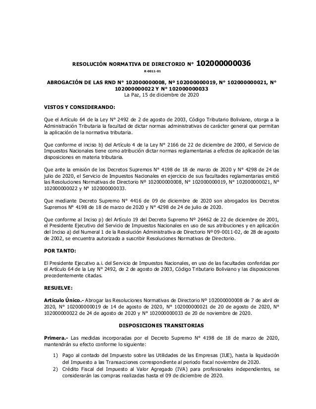 RESOLUCIÓN NORMATIVA DE DIRECTORIO N° 102000000036 R-0011-01 ABROGACIÓN DE LAS RND N° 102000000008, Nº 102000000019, N° 10...