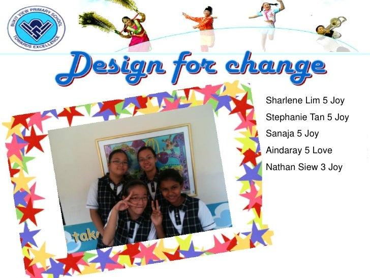 Sharlene Lim 5 JoyStephanie Tan 5 JoySanaja 5 JoyAindaray 5 LoveNathan Siew 3 Joy