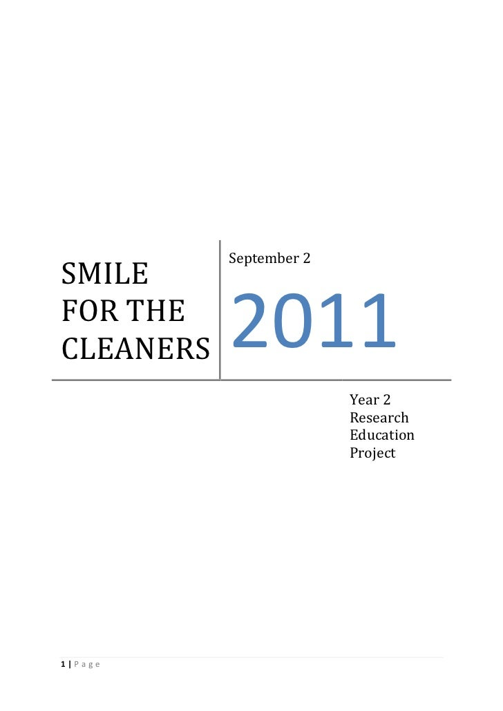 September 2SMILEFOR THECLEANERS   2011                         Year 2                         Research                    ...