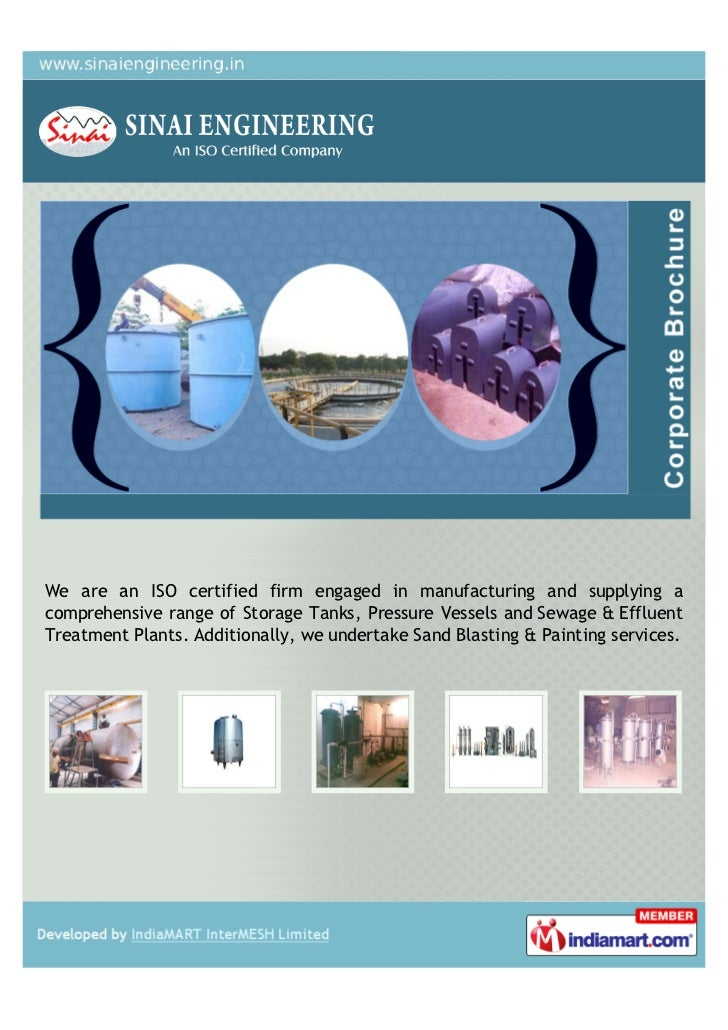 We are an ISO certified firm engaged in manufacturing and supplying acomprehensive range of Storage Tanks, Pressure Vessel...