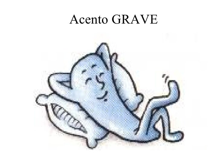Acento GRAVE