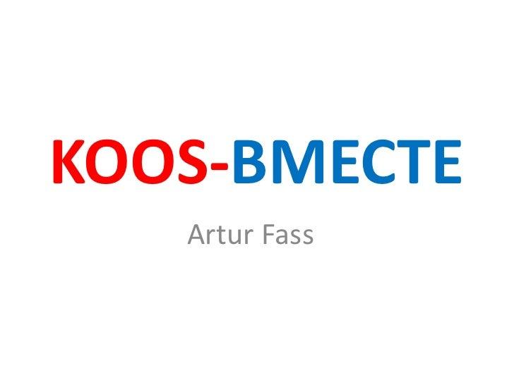 KOOS-BMECTE