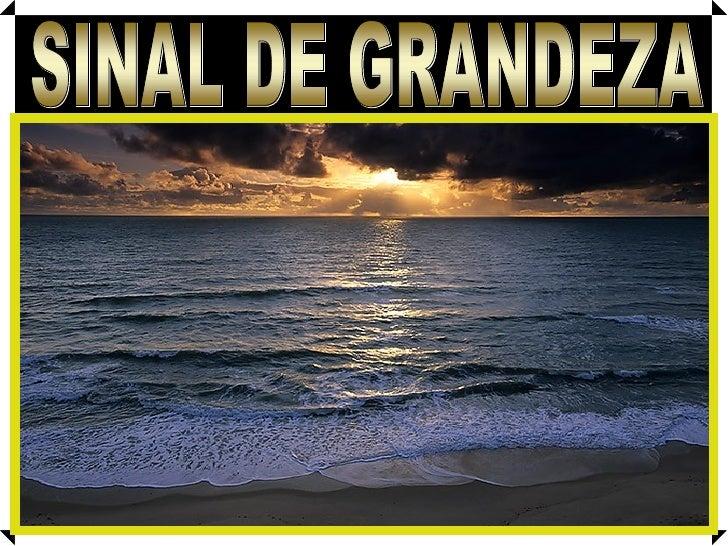 SINAL DE GRANDEZA