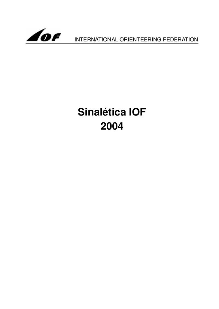 INTERNATIONAL ORIENTEERING FEDERATION Sinalética IOF     2004