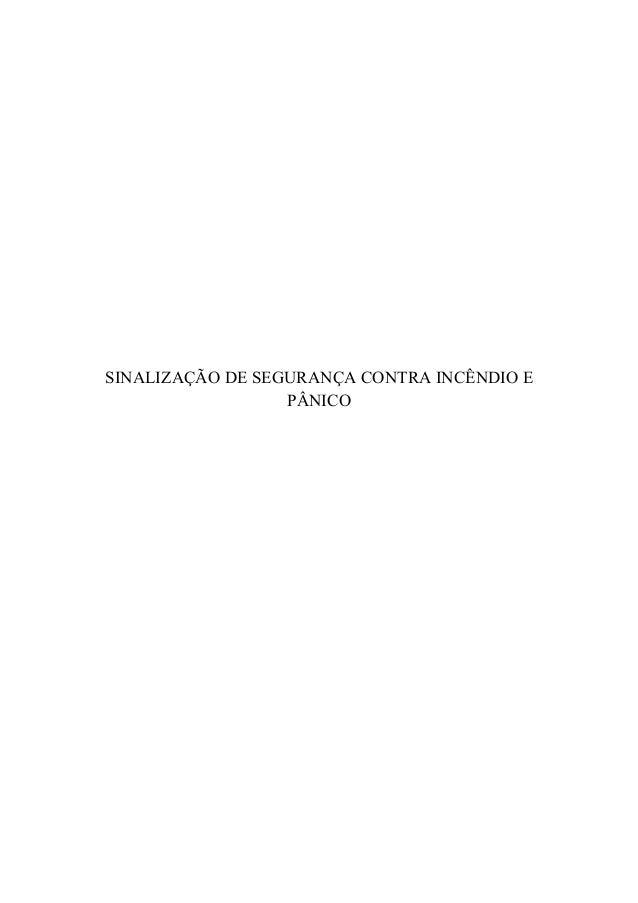 SINALIZAÇÃO DE SEGURANÇA CONTRA INCÊNDIO E PÂNICO