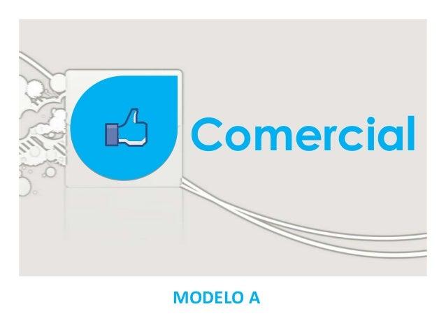 ComercialMODELO A