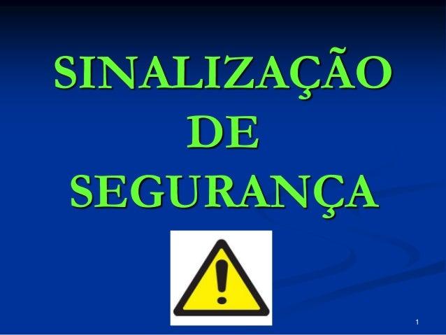 1 SINALIZAÇÃO DE SEGURANÇA Sónia Palma - TSHT