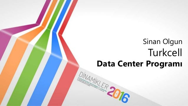 Sinan Olgun Turkcell Data Center Programı