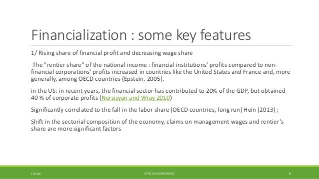 """Financialization : some key features  1/ Rising share of financial profit and decreasing wage share  The """"rentier share"""" o..."""