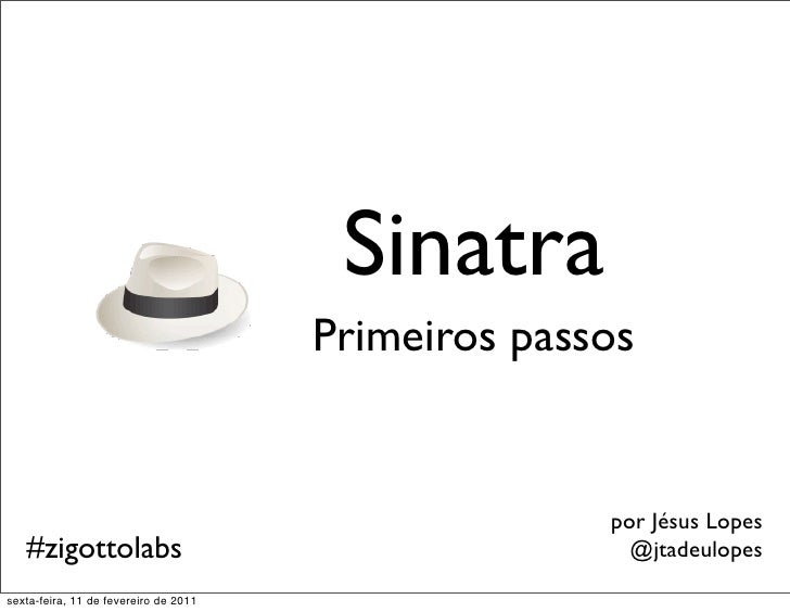 Sinatra                                       Primeiros passos                                                     por Jés...