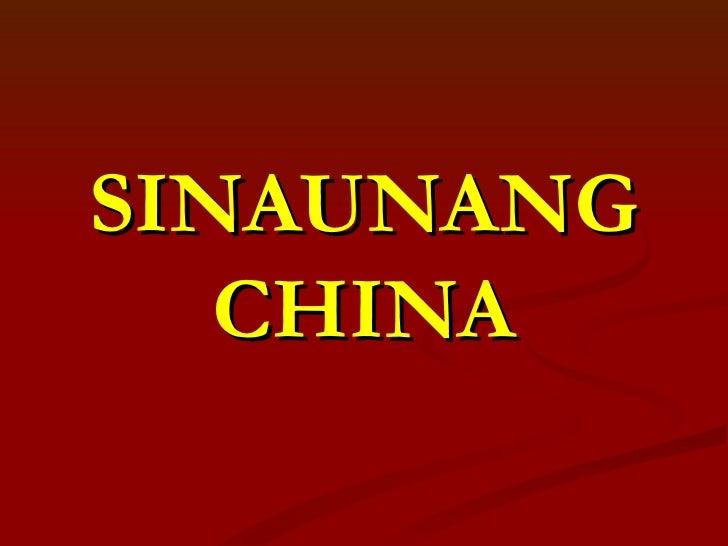 SINAUNANG   CHINA