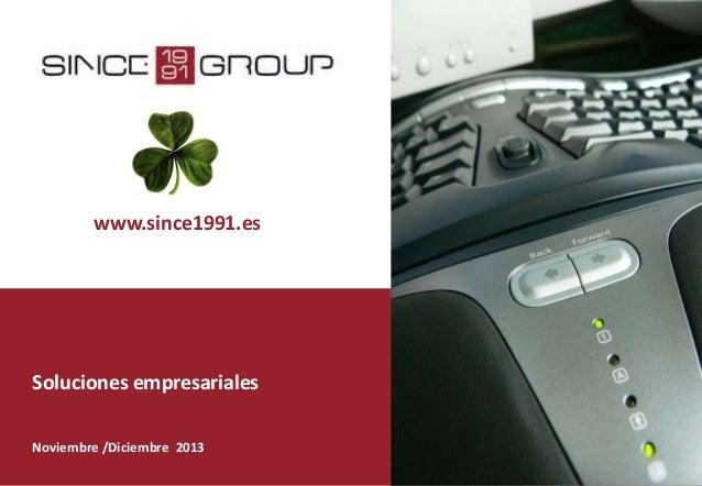 www.since1991.es  Soluciones empresariales Noviembre /Diciembre 2013