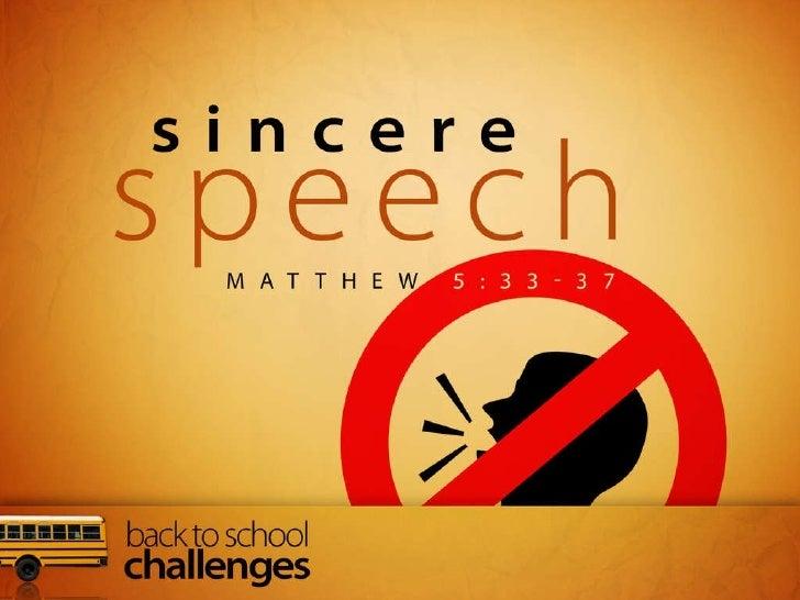 Sincere Speech Slide 1