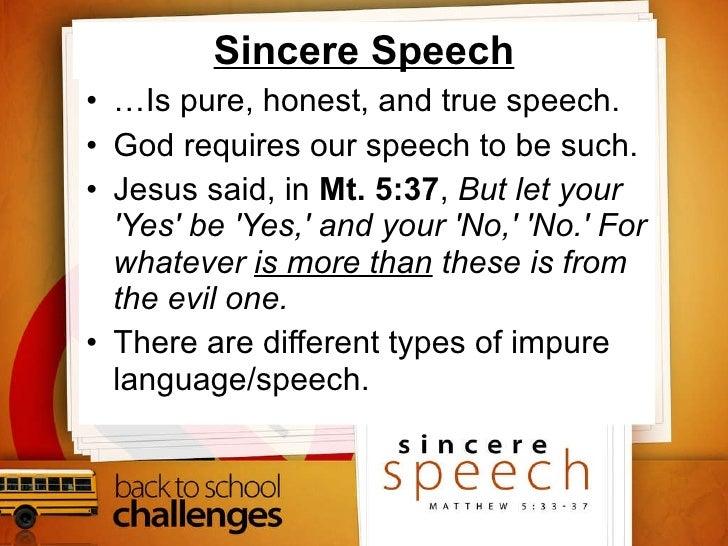Sincere Speech Slide 2