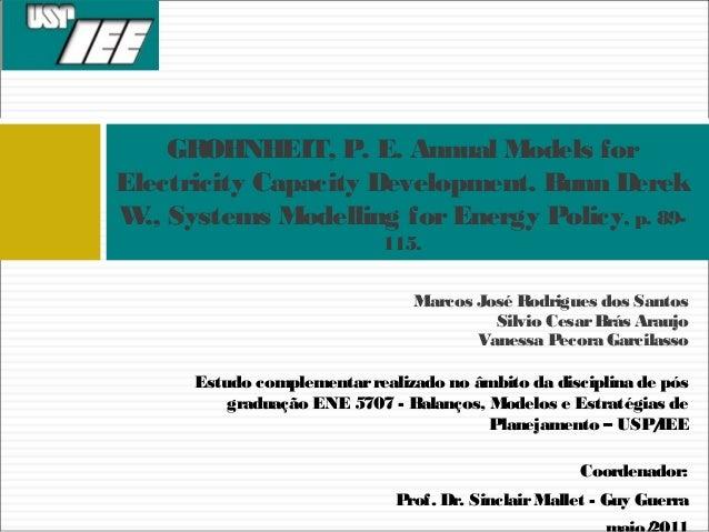 Marcos José Rodrigues dos Santos Silvio CesarBrás Araujo Vanessa Pecora Garcilasso GROHNHEIT, P. E. Annual Models for Elec...