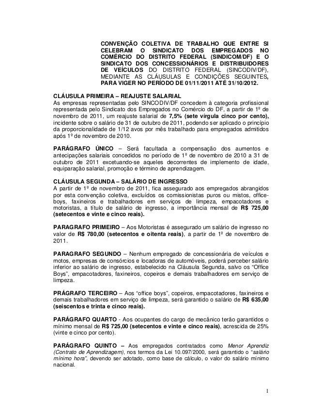 CONVENÇÃO COLETIVA DE TRABALHO QUE ENTRE SI                  CELEBRAM O SINDICATO DOS EMPREGADOS NO                  COMÉR...
