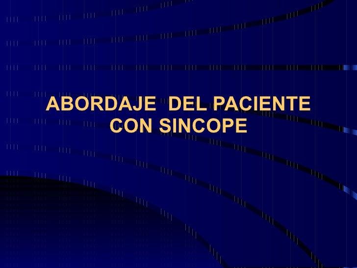 ABORDAJE  D EL PACIENTE CON SINCOPE