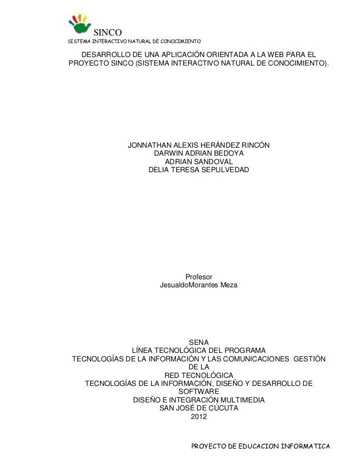 SINCOSISTEMA INTERACTIVO NATURAL DE CONOCIMIENTO   DESARROLLO DE UNA APLICACIÓN ORIENTADA A LA WEB PARA ELPROYECTO SINCO (...