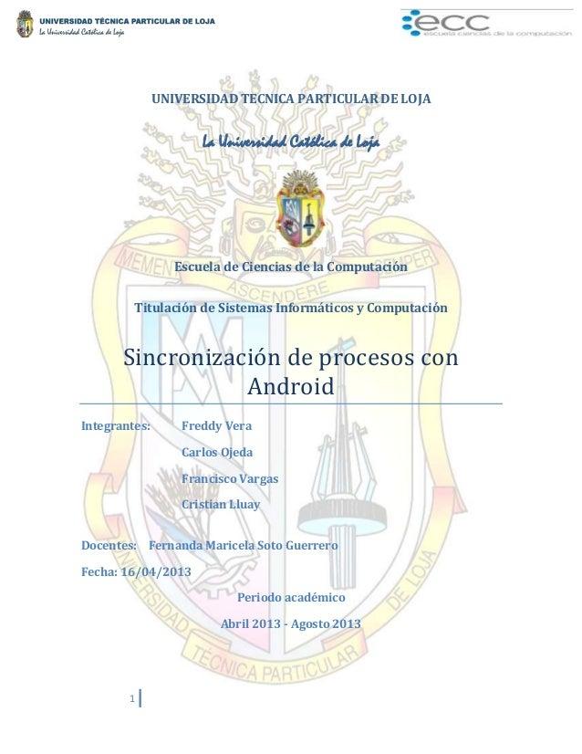 1 UNIVERSIDAD TECNICA PARTICULAR DE LOJA La Universidad Católica de Loja Escuela de Ciencias de la Computación Titulación ...