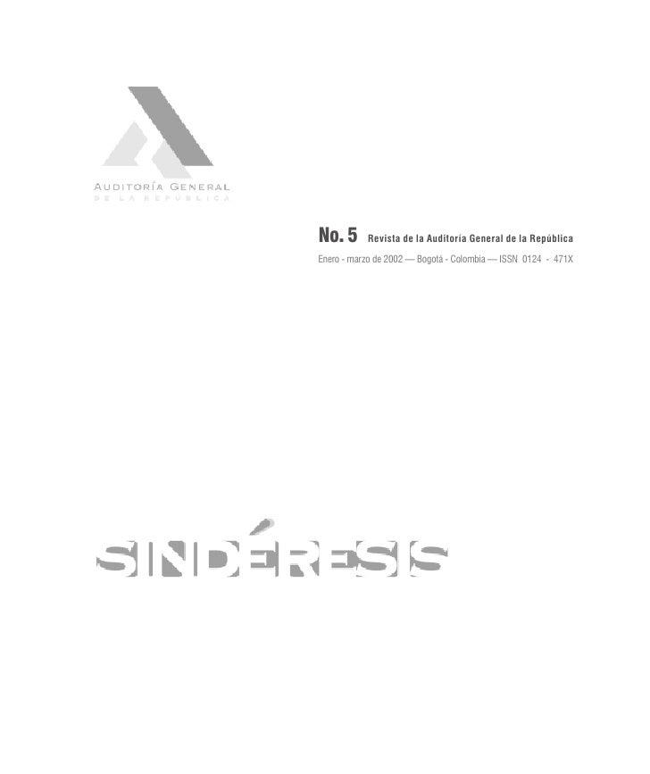 No. 5      Revista de la Auditoría General de la República  Enero - marzo de 2002 — Bogotá - Colombia — ISSN 0124 - 471X