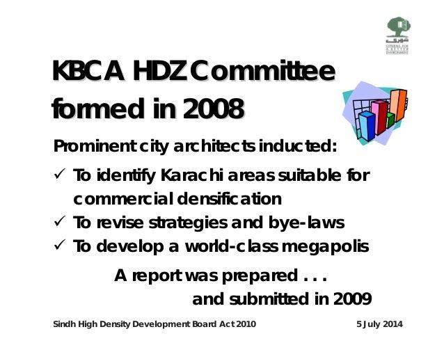 Sindh High Density Development Act, 2010 presentation by