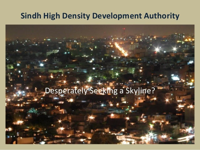 Sindh High Density Development Authority Desperately Seeking a Skyline?