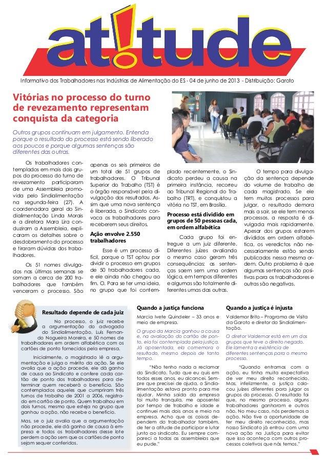 Informativo dos Trabalhadores nas Indústrias de Alimentação do ES - 04 de junho de 2013 - Distribuição: GarotoVitórias no ...