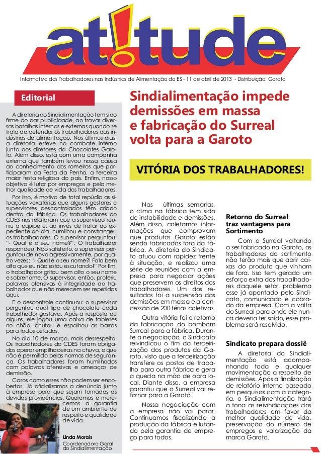 Informativo dos Trabalhadores nas Indústrias de Alimentação do ES - 11 de abril de 2013 - Distribuição: Garoto      Editor...