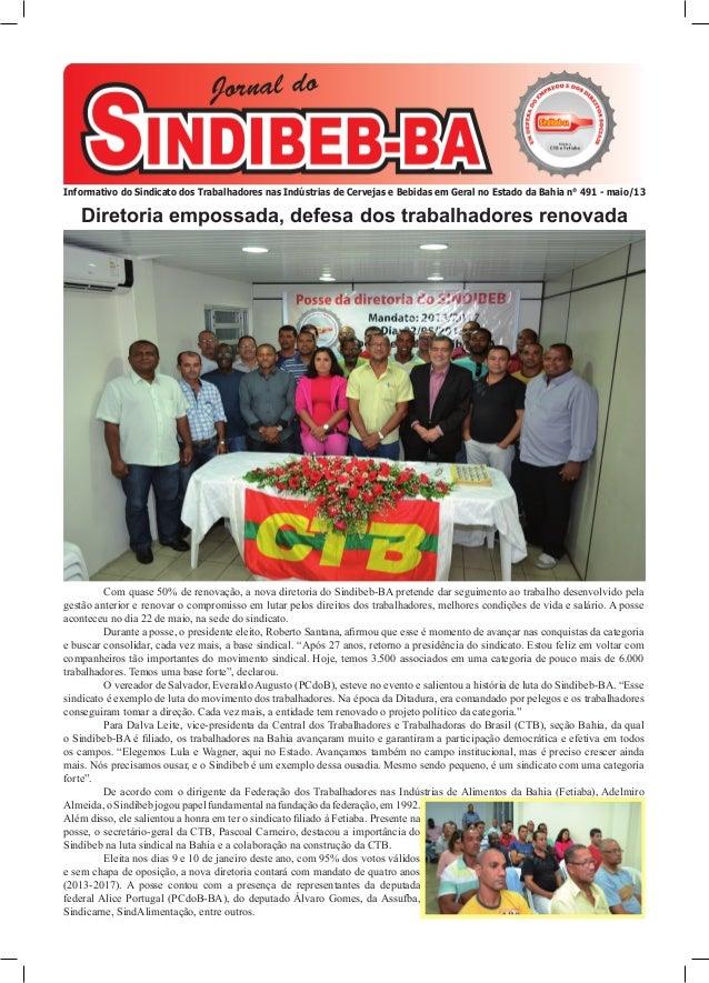Com quase 50% de renovação, a nova diretoria do Sindibeb-BA pretende dar seguimento ao trabalho desenvolvido pelagestão an...