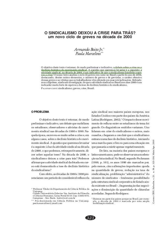 CADERNOCRH,Salvador,v.23,n.59,p.323-338,Maio/Ago.2010 323 Armando Boito Jr., Paula Marcelino O objetivo deste texto é reto...