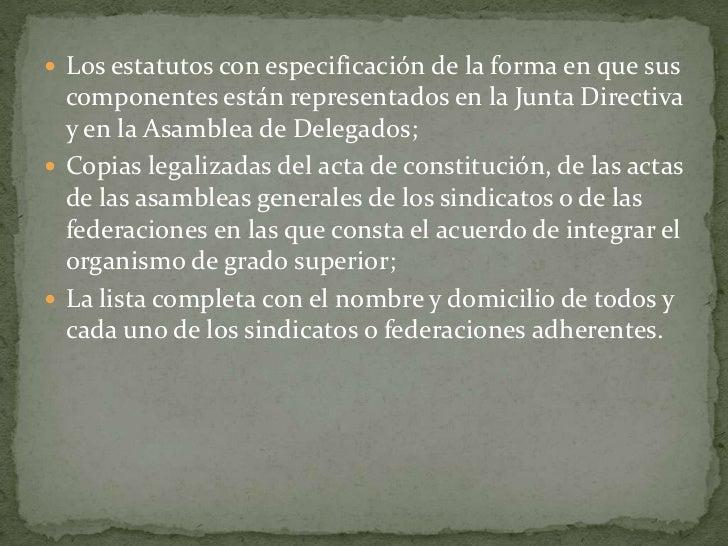 Los estatutos con especificación de la forma en que sus componentes están representados en la Junta Directiva y en la Asam...