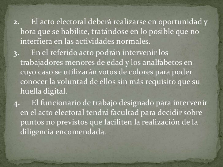 2. El acto electoral deberá realizarse en oportunidad y hora que se habilite, tratándose en lo posible que no interfi...