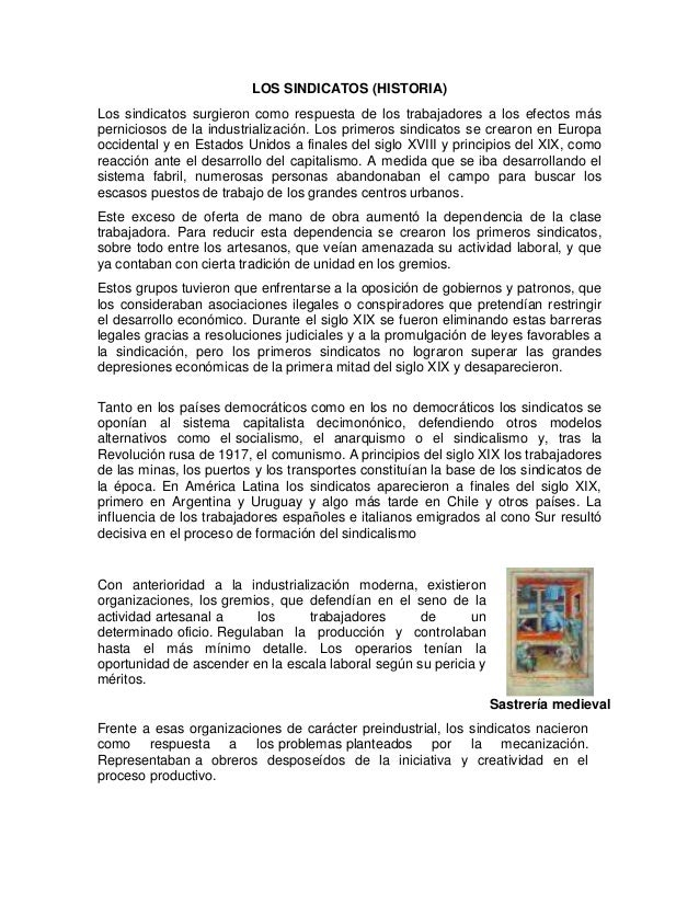 LOS SINDICATOS (HISTORIA) Los sindicatos surgieron como respuesta de los trabajadores a los efectos más perniciosos de la ...