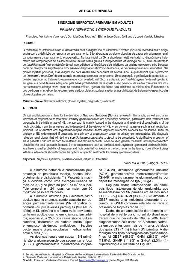 ARTIGO DE REVISÃO  SÍNDROME NEFRÓTICA PRIMÁRIA EM ADULTOS PRIMARY NEPHROTIC SYNDROME IN ADULTS 1  2  1  1  Francisco Verís...