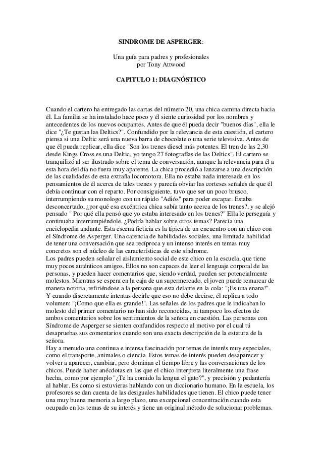 SINDROME DE ASPERGER:  Una guía para padres y profesionales por Tony Attwood  CAPITULO 1: DIAGNÓSTICO  Cuando el cartero h...