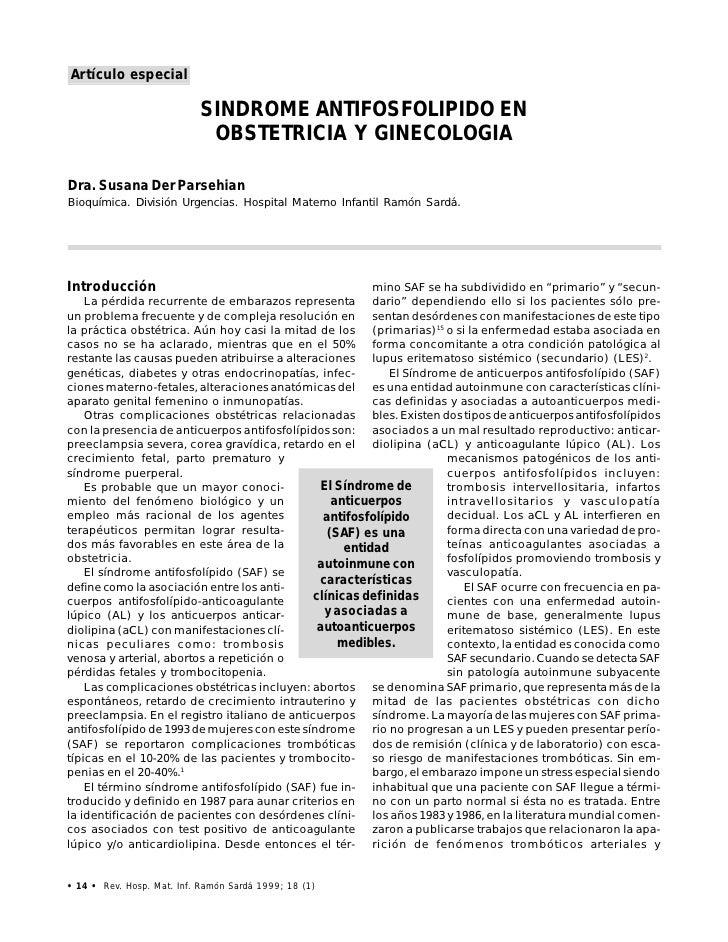 Artículo especial                             SINDROME ANTIFOSFOLIPIDO EN                             OBSTETRICIA Y GINECO...