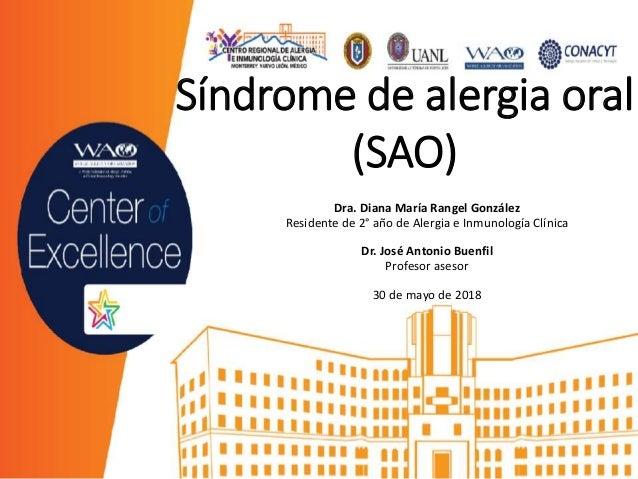 Dra. Diana María Rangel González Residente de 2° año de Alergia e Inmunología Clínica Dr. José Antonio Buenfil Profesor as...
