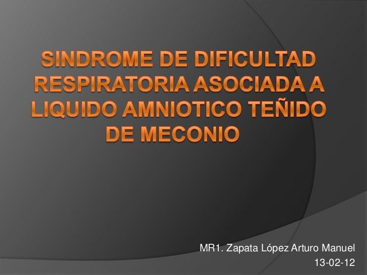 MR1. Zapata López Arturo Manuel                       13-02-12