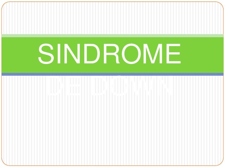 SINDROME DE DOWN<br />