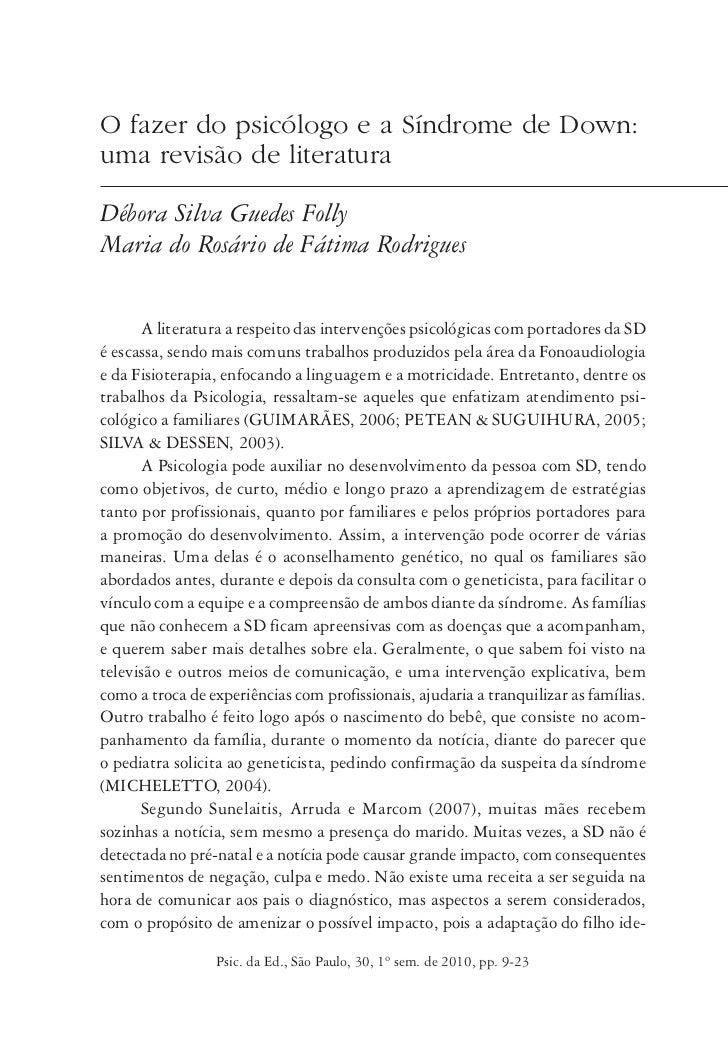 O fazer do psicólogo e a Síndrome de Down:uma revisão de literaturaDébora Silva Guedes FollyMaria do Rosário de Fátima Rod...