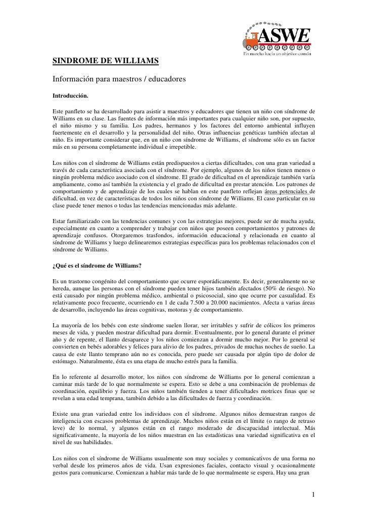 SINDROME DE WILLIAMSInformación para maestros / educadoresIntroducción.Este panfleto se ha desarrollado para asistir a mae...