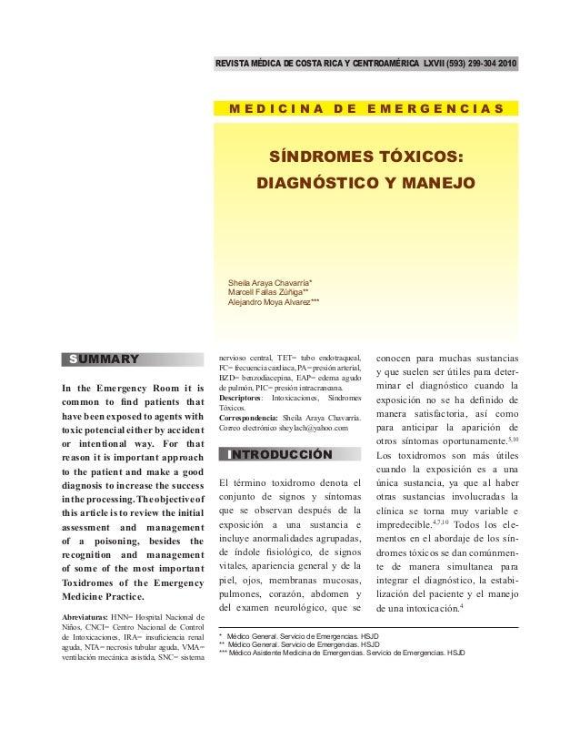 REVISTA MÉDICA DE COSTA RICA Y CENTROAMÉRICA LXVII (593) 299-304 2010  MEDICINA DE EMERGENCIAS  SÍNDROMES TÓXICOS: DIAGNÓS...