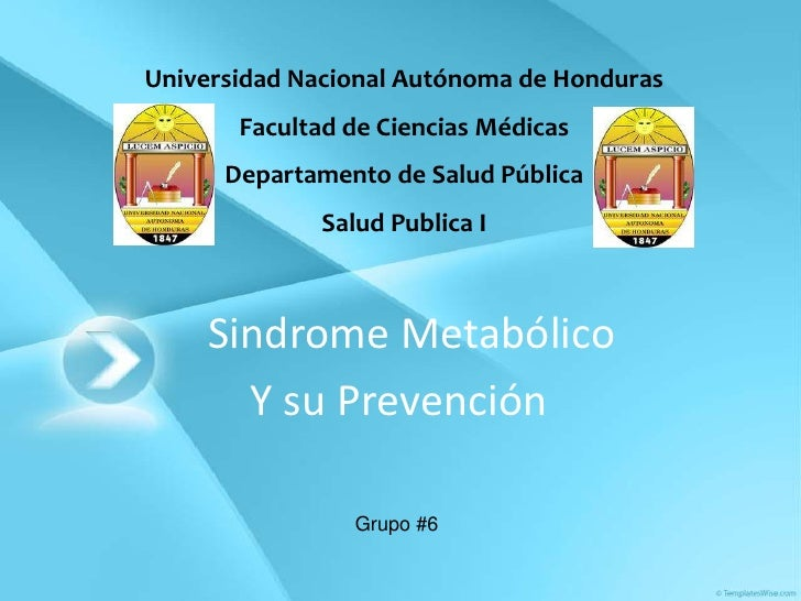 Universidad Nacional Autónoma de Honduras       Facultad de Ciencias Médicas      Departamento de Salud Pública           ...