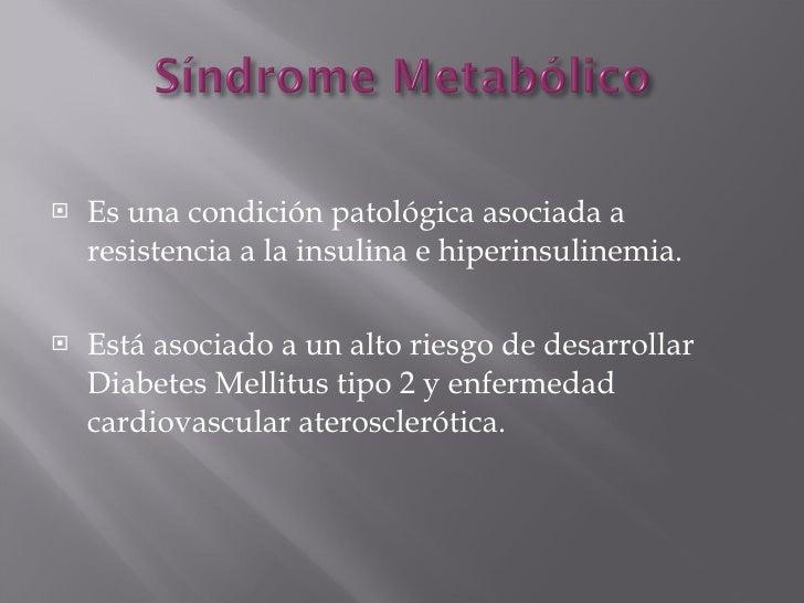 Sindrome metabolico y resistencia a la insulina
