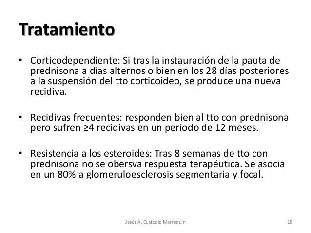 Tratamiento• Corticodependiente: Si tras la instauración de la pauta de  prednisona a días alternos o bien en los 28 días ...
