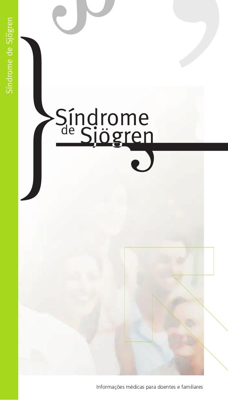 Síndrome de Sjogren                      Síndrome                      de                         Sjogren                 ...