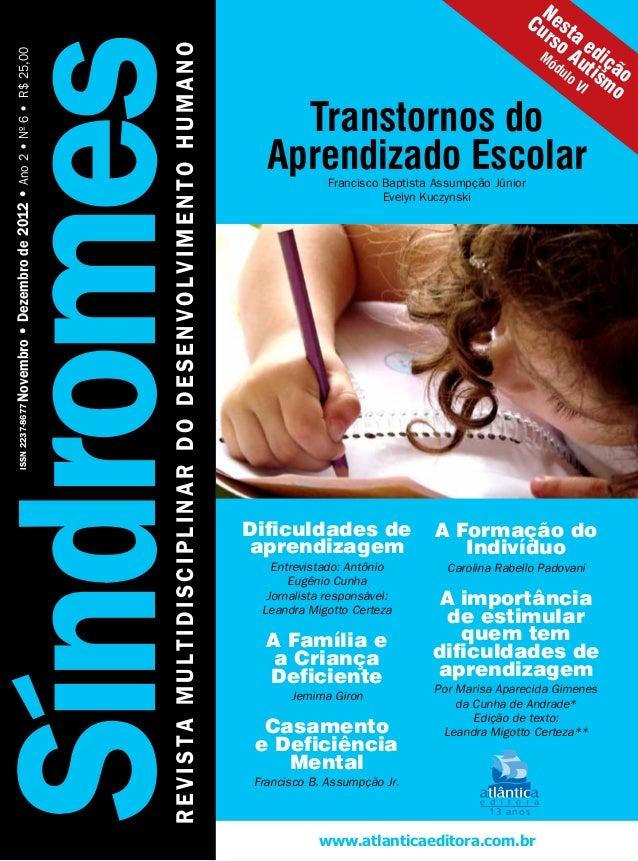 www.atlanticaeditora.com.br13 anosA Formação doIndivíduoCarolina Rabello PadovaniA importânciade estimularquem temdificuld...