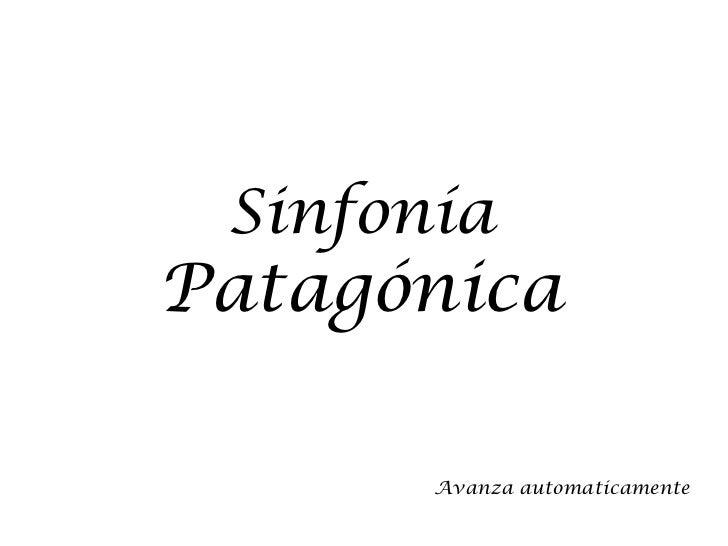 SinfoníaPatagónica       Avanza automaticamente