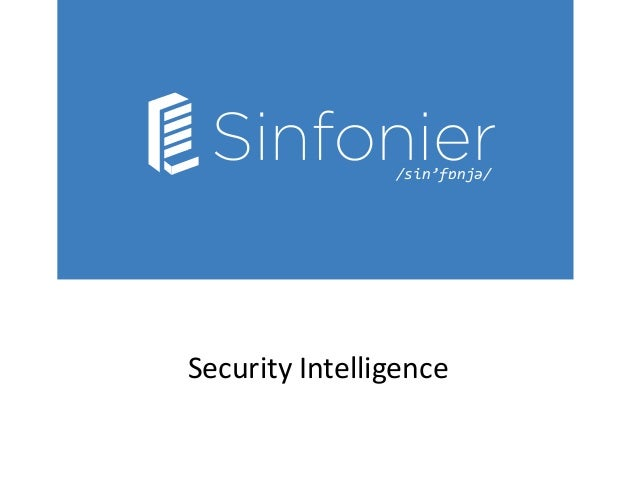 /sin'fɒnjə/ Security Intelligence