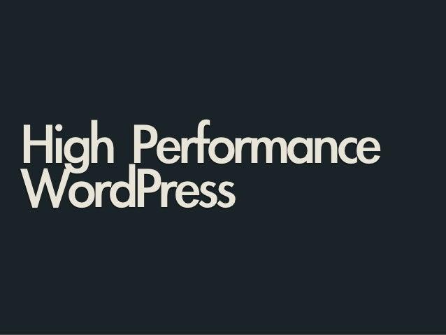 High PerformanceWordPress
